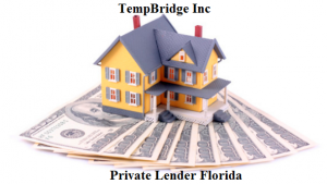 Best Private Lender Florida