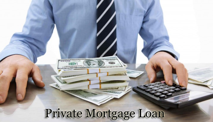 Private Mortgage Loan