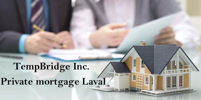Private Mortgage Laval