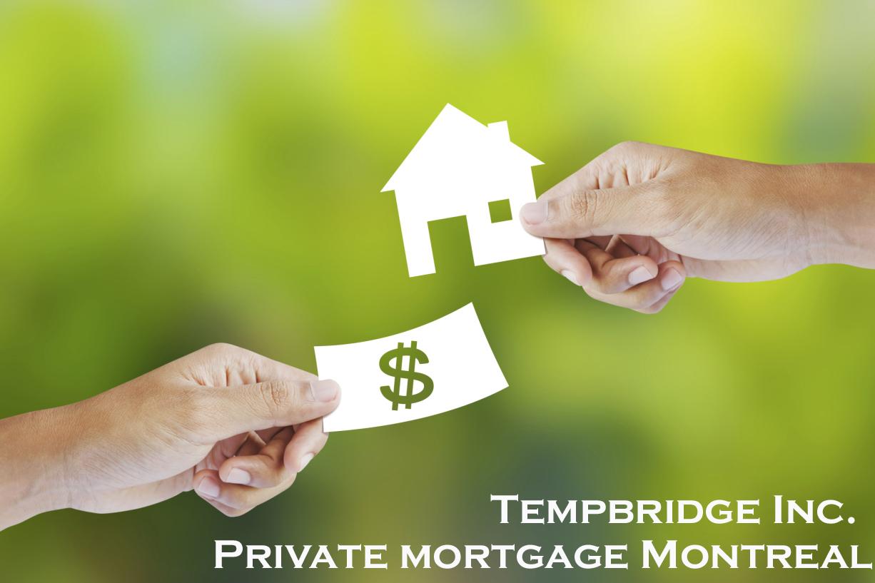 Private mortgage Montreal