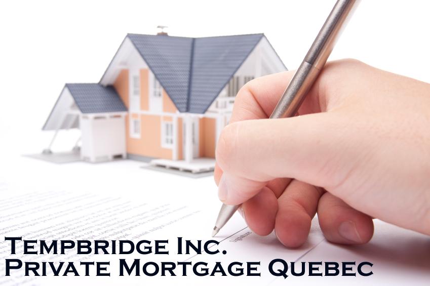 Private Mortgage Quebec