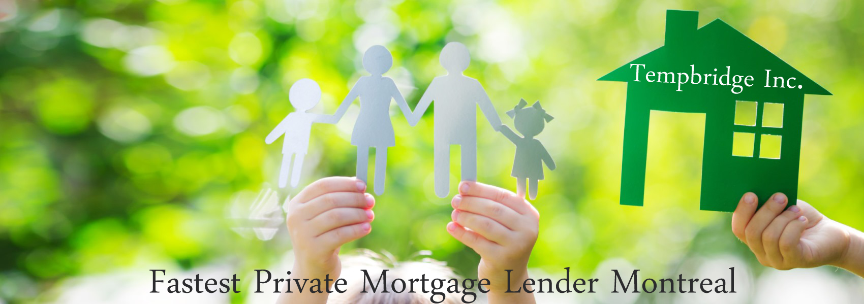 Fastest Private Mortgage Lender Montreal
